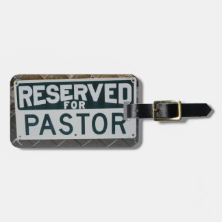 Reserved for Pastor luggage tag