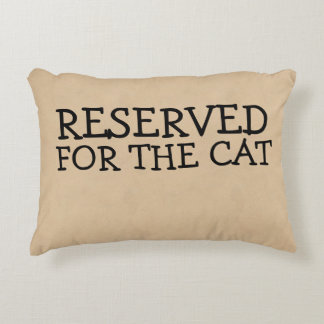 Reserved For The Cat Accent Pillow