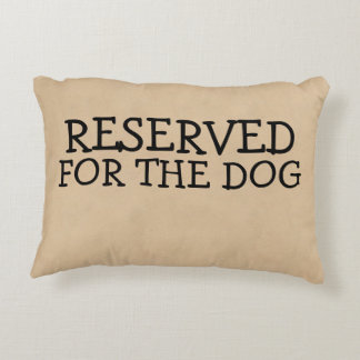 reserved for the dog decorative pillow