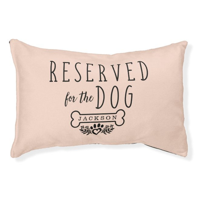 Reserved For The Dog Personalized Name Blush Pink Pet Bed