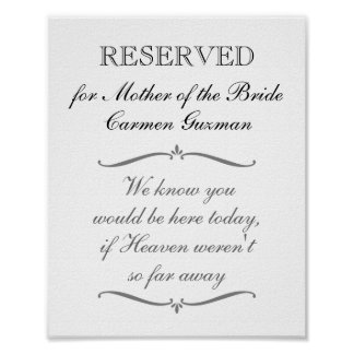 Reserved Mother of the Bride Memorial Wedding Sign