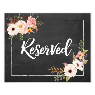 Reserved Rustic Floral Chalkboard Wedding Sign Photo Print