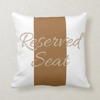 Reserved Seat Fully Customizable Pillow