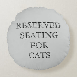 Reserved Seating for Cats Pillow - Gray
