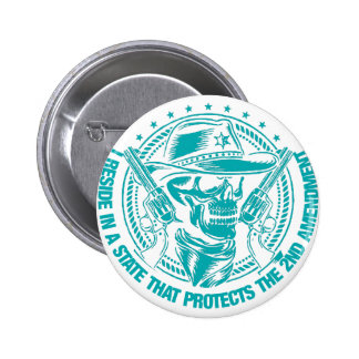 Reside In A State That Protects The 2nd Amendment Button
