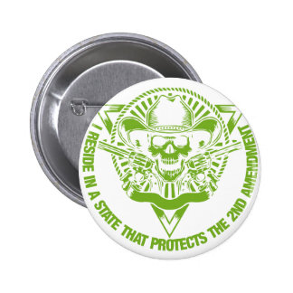 Reside In A State That Protects The 2nd Amendment Pinback Button