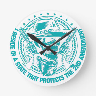 Reside In A State That Protects The 2nd Amendment Round Clock