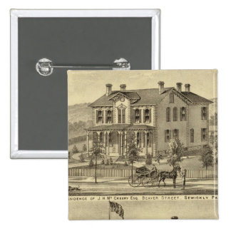 Residence of JH McCreery Sewickly Pinback Button