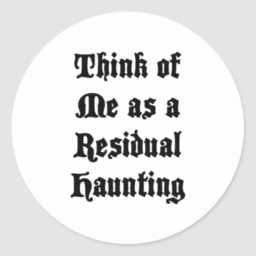 Residual Haunting Stickers