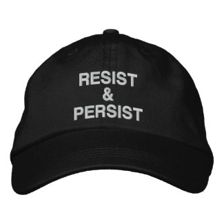 Resist and Persist political protest Embroidered Baseball Cap