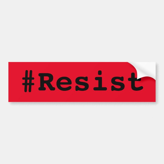 #Resist, bold black text on red bumper sticker