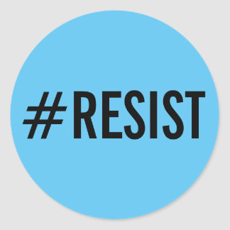 #Resist, bold black text on sky blue stickers