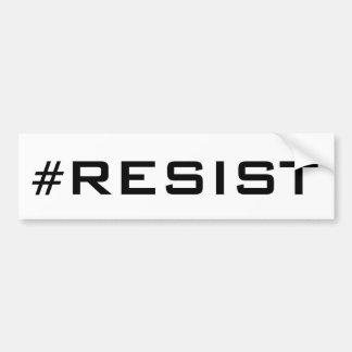 #Resist, bold black text on white, all caps Bumper Sticker