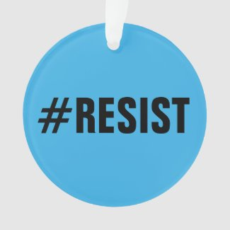#Resist, bold text on bright & dark blue Ornament