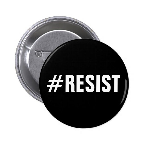 #Resist, bold white text on black, all caps button