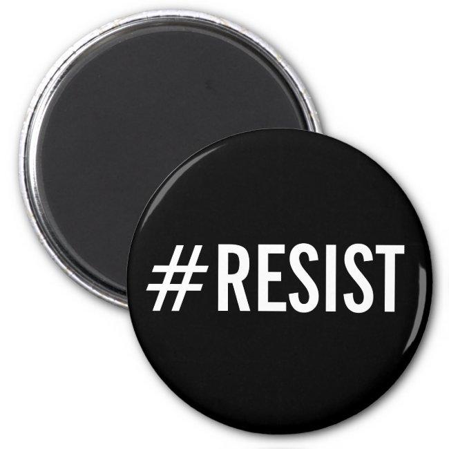 #Resist, bold white text on black magnet