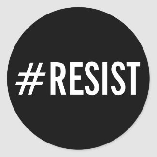 #Resist, bold white text on black stickers