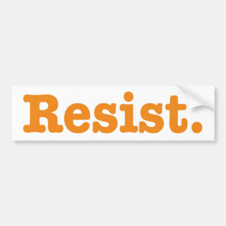 Resist. Bumper Sticker