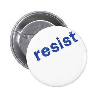 Resist Pins