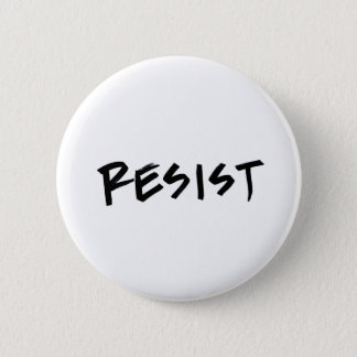 Resist Button, Standard Size, choose your color Button