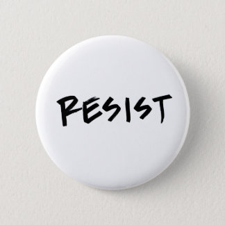 Resist Button, Standard Size, choose your color Pinback Button