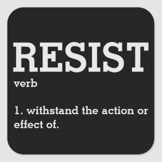 Resist By Definition Square Sticker