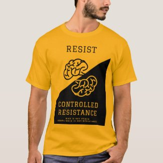 BUY RESIST CONTROLLED RESISTANCE T-Shirt