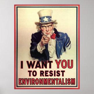 Resist Environmentalism Poster