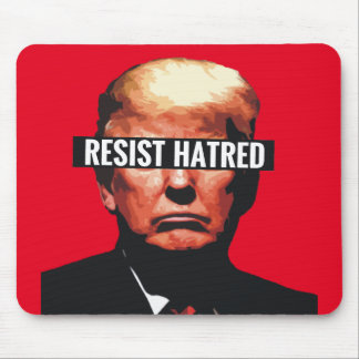 Resist Hatred Mouse Pad