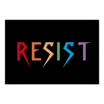 Resist in Rainbow Colors Poster