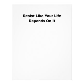Resist Like Your Life Depends On It Letterhead