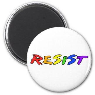 Resist! Magnet
