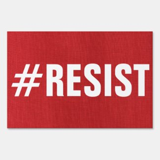 #Resist on red linen photo Bold Political Protest Lawn Sign