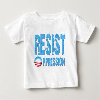 Resist Oppression Anti Obama Baby T-Shirt