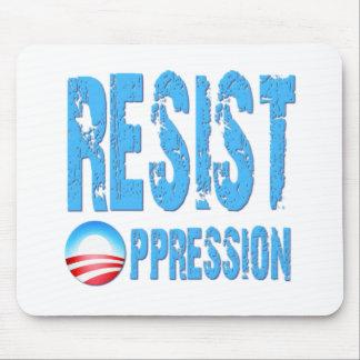 Resist Oppression Anti Obama Mouse Pad