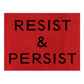 Resist & Persist, black text on Red Linen Photo Postcard