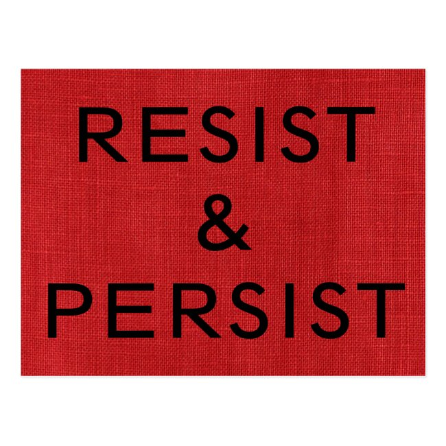 Resist & Persist, black text on Red Linen Photo