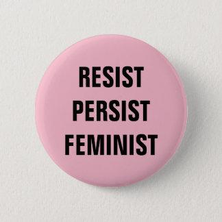 Resist Persist Feminist Resistance Pink Button