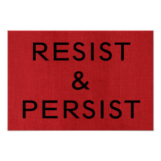 Resist & Persist on Red Linen Texture Photo Poster