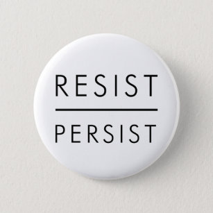 Resist Persist Pinback Button