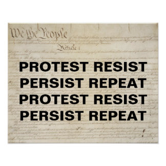 Resist Persist Repeat Constitution Protest Poster
