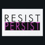 "Resist Persist Sign<br><div class=""desc"">Resist Persist. Impeach Trump.</div>"
