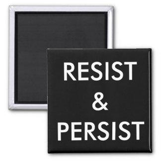 Resist & Persist, white letters on black magnet