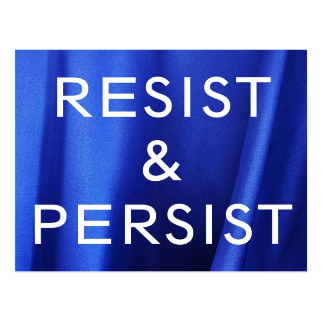 Resist & Persist, white text on Blue Silk Photo