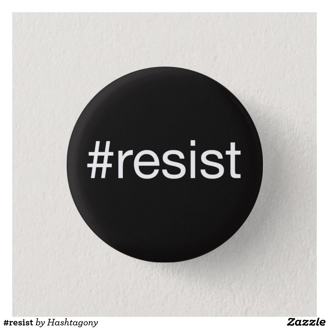 #resist pinback button