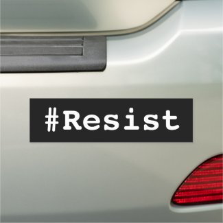 #Resist political bold white text on black Car Magnet