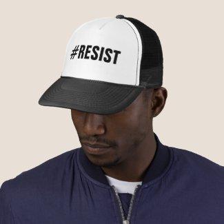 #Resist Political Protest bold black text Trucker Hat