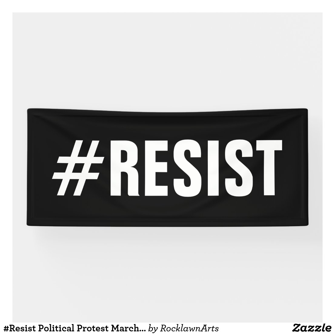 #Resist Political Protest March – Long Banner