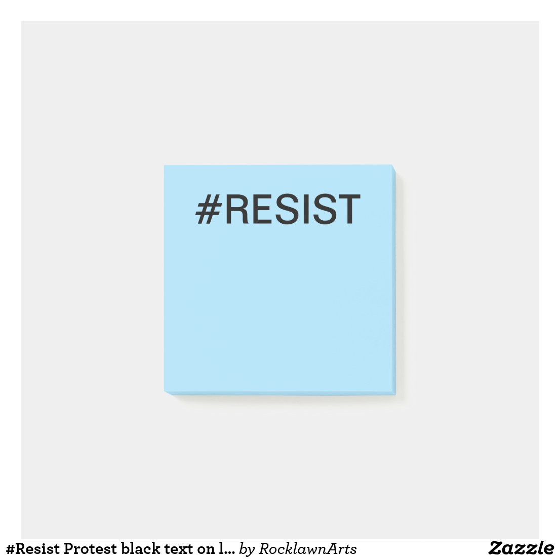 #Resist Protest black text on light blue Post-it Notes