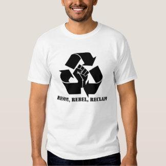 Resist, Rebel, Reclaim Tee Shirt